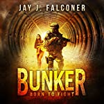 Bunker: Mission Critical Series, Book 1 | Jay J. Falconer