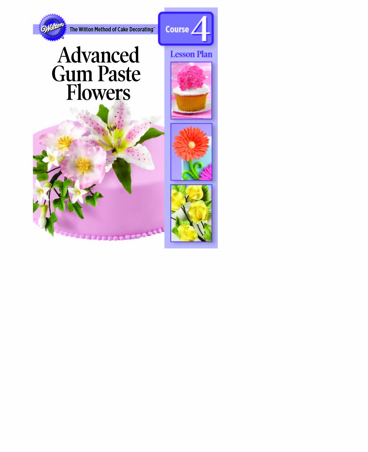 Wilton 902-1071 Gum Paste Flowers Cake Decorating Lesson ...