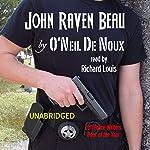 John Raven Beau | O'Neil De Noux