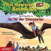 Im Tal der Dinosaurier (Das magische Baumhaus 1) | Mary Pope Osborne