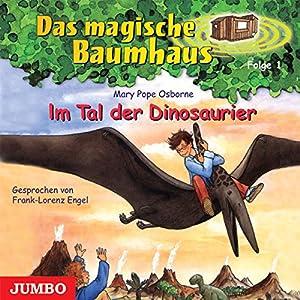 Im Tal der Dinosaurier (Das magische Baumhaus 1) Hörbuch