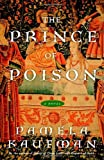 img - for The Prince of Poison: A Novel book / textbook / text book