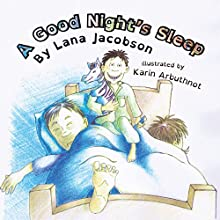 A Good Night's Sleep Audiobook by Lana Jacobson Narrated by Alicia Thomas-Woolf