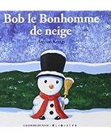 Bob le Bonhomme de neige