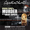 Murder on the Orient Express (Dramatised)  by Agatha Christie Narrated by John Moffatt