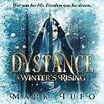 Dystance: Winter's Rising | Mark Tufo