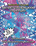 img - for Tangled Angles 2: A Kaleidoscopia Coloring Book: An Abstract Coloring Book (Volume 2) book / textbook / text book