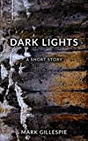Dark Lights: A Short Story: (Outsider Tales #3)