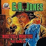 C.O. Jones: Mobsters & Monsters, Volume 1 | Fred Adams Jr.