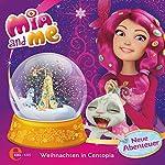 Weihnachten in Centopia (Mia and Me - Neue Abenteuer 5) | Thomas Karallus
