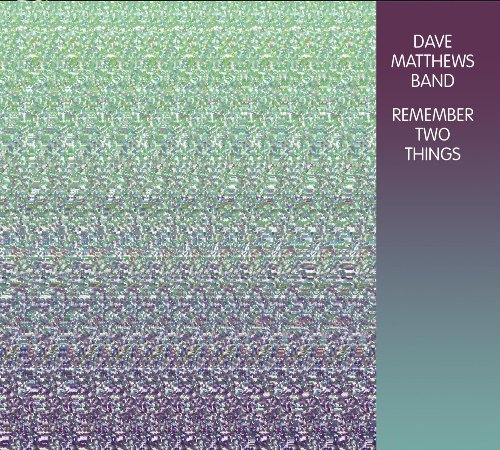 Dave Matthews Band - Remember Two Things (Expanded) - Zortam Music