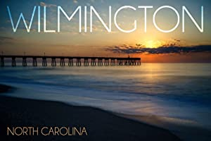 Wilmington, North Carolina poster