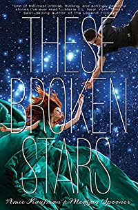 These Broken Stars: A Starbound Novel by Amie Kaufman ebook deal