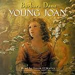 Young Joan | Barbara Dana