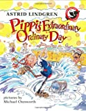 Image of Pippi's Extraordinary Ordinary Day: An illustrated Story Book (Pippi Longstocking)