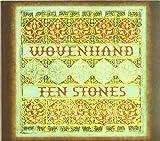 Ten Stones by Woven Hand (2008-09-09)