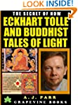 Eckhart Tolle and Buddhist Tales of L...