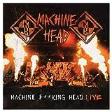 """Machine F**King Head-Livevon """"Machine Head"""""""