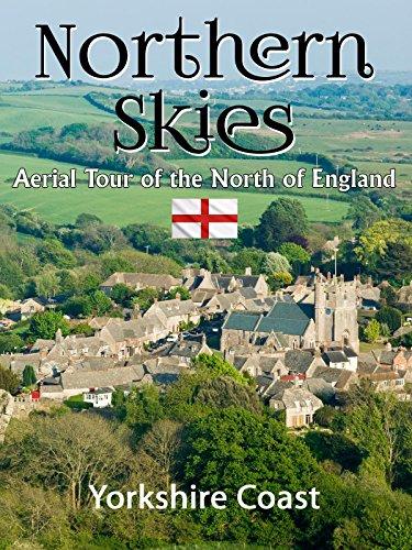 Northern Skies: Aerial Britain - Yorkshire Coast