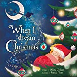 img - for When I Dream of Christmas book / textbook / text book