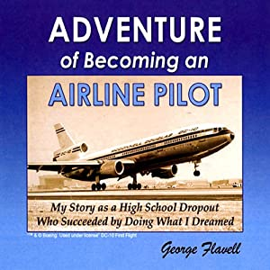 Adventure of Becoming an Airline Pilot Audiobook