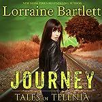Tales of Telenia: Journey | Lorraine Bartlett