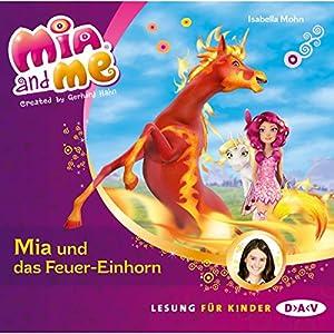 Mia und das Feuer-Einhorn (Mia and Me 7) Hörbuch