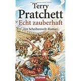 """Echt zauberhaft: Ein Scheibenwelt-Romanvon """"Terry Pratchett"""""""
