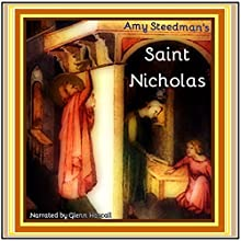 Saint Nicholas (       UNABRIDGED) by Amy Steedman Narrated by Glenn Hascall