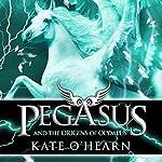 Pegasus and the Origins of Olympus | Kate O'Hearn