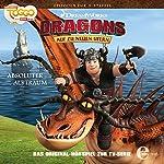 Absoluter Albtraum (Dragons - auf zu neuen Ufern 26) | Thomas Karallus