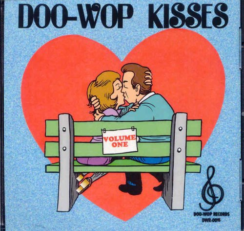 Original album cover of Doo-Wop Kisses, Volume One by Various