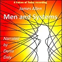 Men and Systems Audiobook by James Allen Narrated by Denis Daly