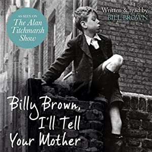 Billy Brown, I'll Tell Your Mother Audiobook