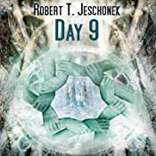 Day 9 | [Robert T. Jeschonek]