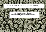 img - for The Revolt of the Masses book / textbook / text book