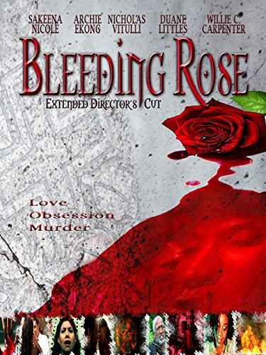 Bleeding Rose (Extended Director's Cut)