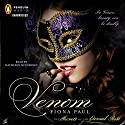 Venom: Secrets of the Eternal Rose (       UNABRIDGED) by Fiona Paul Narrated by Kathleen McInerney