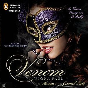 Venom: Secrets of the Eternal Rose | [Fiona Paul]
