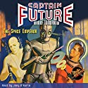 Captain Future: The Space Emperor Audiobook by Edmond Hamilton Narrated by Joey D'Auria