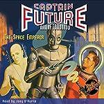 Captain Future: The Space Emperor | Edmond Hamilton