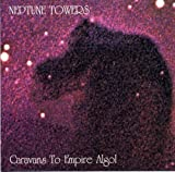 Caravans to Empire Algol by Neptune Towers [Music CD]