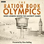 The Ration Book Olympics | Tommy Godwin,Dorothy Manley,Roger Bannister