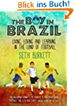The Boy in Brazil: Living, Loving and...