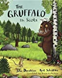 Julia Donaldson The Gruffalo in Scots by Donaldson, Julia (2012)