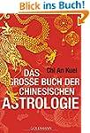Das gro�e Buch der chinesischen Astro...