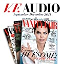 Vanity Fair: September - December 2014 Issue Periodical by  Vanity Fair Narrated by Graydon Carter,  various narrators