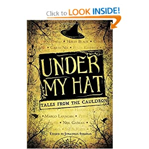 Under My Hat: Tales from the Cauldron by