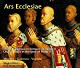 Ars Ecclesiae -- Church Music in the Time of Philip II of Spain