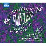 Corigliano: Mr. Tambourine Man; Seven Poems of Bob Dylan; Three Hallucinations